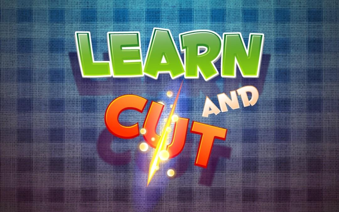 Learn & Cut